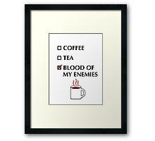Blood of my Enemies Framed Print