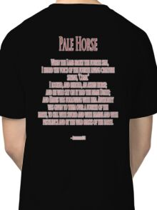 Pale Horse, When the Lamb broke the Fourth Seal, Four Horsemen of the Apocalypse Classic T-Shirt