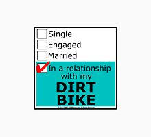 In A Relationship With My Dirt Bike Unisex T-Shirt