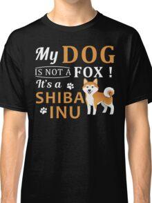 Shiba Inu Dog is not a Fox Classic T-Shirt