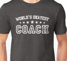 World's Okayest Coach Unisex T-Shirt