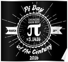 Engineers' Pi Day of the Century 2016 Poster