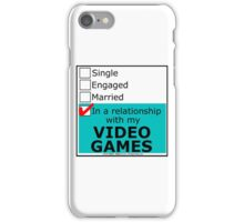 In A Relationship With My Video Games iPhone Case/Skin