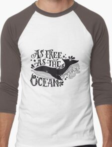 As free as the ocean.  Men's Baseball ¾ T-Shirt