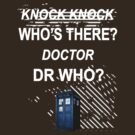 knock knock dr who for dark shirts only by olivehue