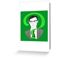 Edward Nygma Riddler Greeting Card