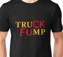 The Original Truck Fump Unisex T-Shirt