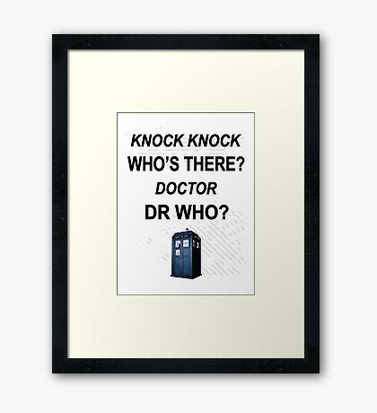 knock knock dr who for light colored shirts Framed Print