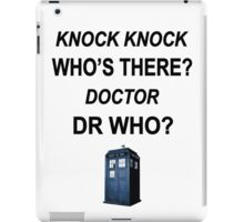 knock knock dr who for light colored shirts iPad Case/Skin