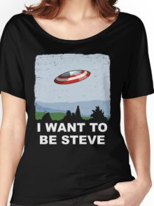 I Want To Be Steve Women's Relaxed Fit T-Shirt