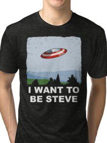 I Want To Be Steve Tri-blend T-Shirt