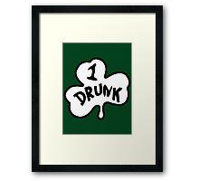 1 DRUNK Framed Print