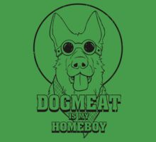Dogmeat is my Homeboy Kids Tee