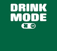 Saint Patrick's Day Drink Mode ON Unisex T-Shirt