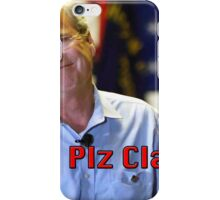 Plz clap! iPhone Case/Skin