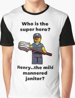 Henry..the mild mannered janitor by #fftw Graphic T-Shirt