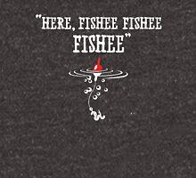 Here Fishee fishy Unisex T-Shirt