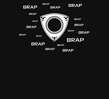 Rotary Brap (the noise a rotary engine makes) Unisex T-Shirt