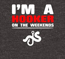 Fishing I'm a hooker on the Weekends Unisex T-Shirt