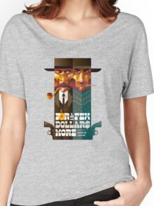 For A Few Dollars More movie poster Women's Relaxed Fit T-Shirt