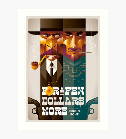 For A Few Dollars More movie poster Art Print