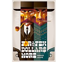For A Few Dollars More movie poster Photographic Print