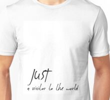 Just a visitor to the world Unisex T-Shirt