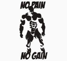 No pain no gain 2 Kids Tee