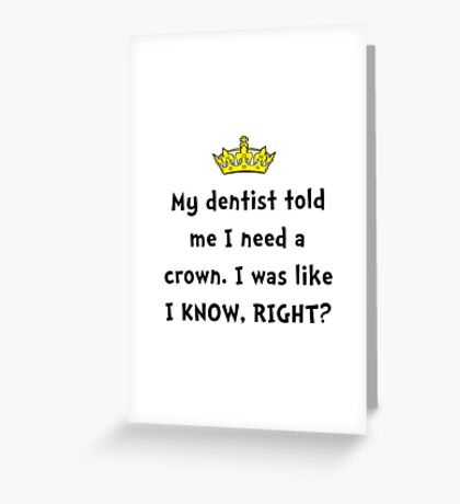Dentist Crown Greeting Card