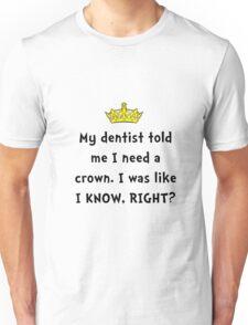 Dentist Crown Unisex T-Shirt