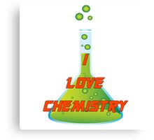 I Love Chemistry Canvas Print