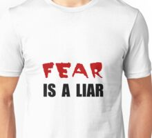 Fear Liar Unisex T-Shirt