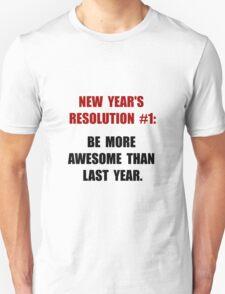New Years Resolution Unisex T-Shirt