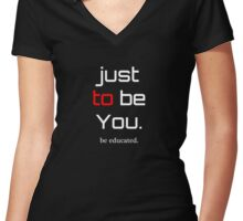 be Educated Women's Fitted V-Neck T-Shirt
