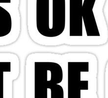 Ok Not Ok Sticker