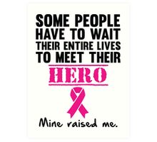 Breast Cancer Hero Art Print