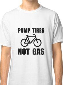 Pump Tires Classic T-Shirt