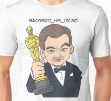 Leonardo Di Caprio has oscar 2016 Unisex T-Shirt