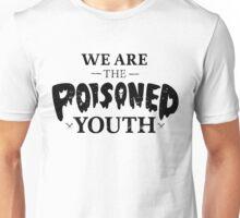 poisoned youth Unisex T-Shirt