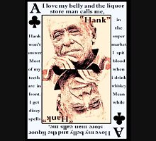 Charles Bukowski. The Ace Of Clubs Unisex T-Shirt