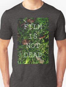 Film Is Not Dead Unisex T-Shirt