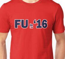 FU in 2016 T-Shirt