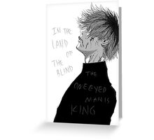 One Eyed King Greeting Card
