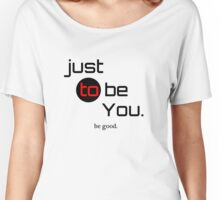 be Good Women's Relaxed Fit T-Shirt
