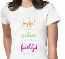 joyful, patient, faithful Womens Fitted T-Shirt
