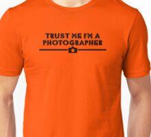 Trust Me I'm A Photograher Camera Unisex T-Shirt