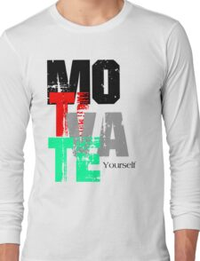 Motivate Yourself  Long Sleeve T-Shirt