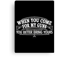 come guns Canvas Print