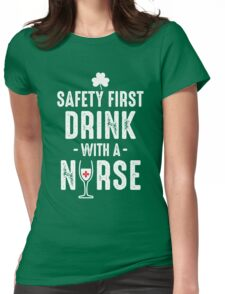 Drink with a nurse Womens Fitted T-Shirt