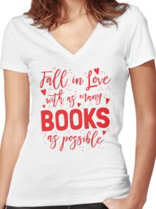 Fall in love with as many books as possible Women's Fitted V-Neck T-Shirt